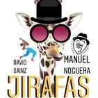 Jirafas con Manuel Noguera Buster. Infancia, indignados y ladrones.
