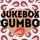 Programa #15 - Jukebox Gumbo. 8 octubre 2018