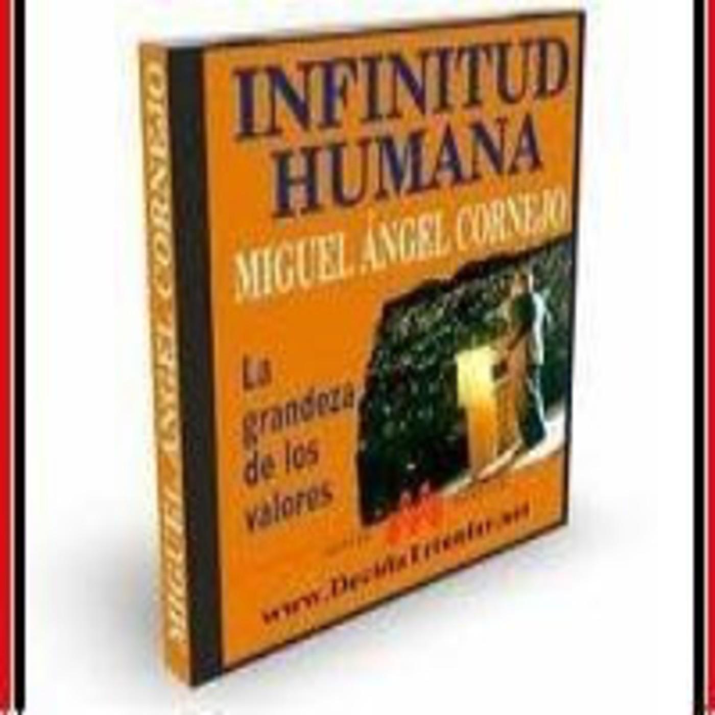 [01/01]Infinitud Humana - Miguel Angel Cornejo