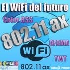 65 - 802.11ax (WiFi 6), el wifi que llegará el año que viene
