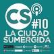 La Ciudad Sumergida Vol. 10