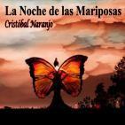 La Noche de las Mariposas (26 de Enero de 2016)