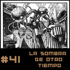 #41 La Sombra de otro Tiempo (aka En la Noche de los Tiempos) H.P. Lovecraft 1ª parte
