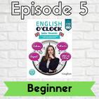 English o'clock 2.0 - Beginner Episode 5 (10.03.2020)