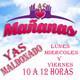 Las Mañanas con Yas Maldonado 08 de Marzo de 2017