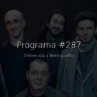 #287, entrevista a Berrogüetto