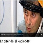 En diferido. El Radio 548 15/10/2014