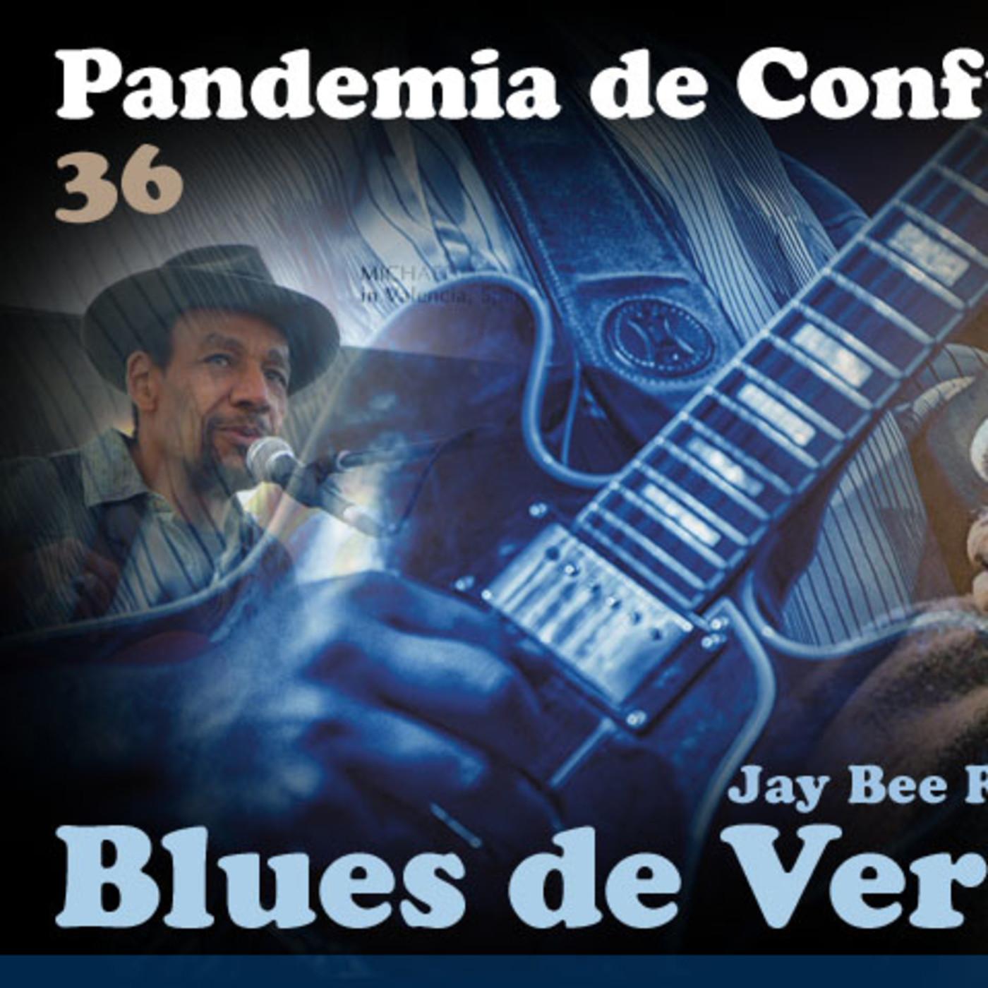 Blues de Verdad - podcast 36: Pandemia de Confusión (Parte 2)