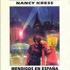 Mendigos en España de Nancy Kress 1993