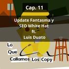 Update Fantasma ¿Penalizado un Sitio White Hat? ft. Luis Duato