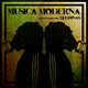 Música Moderna ep.01