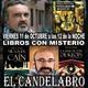 El Candelabro T6 11-10-19 LIBROS CON MISTERIO - MANUEL MOYANO Y EMILIO TOMÁS