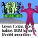 Personas Humanas Episodio 28: Leyes Tontas, Libros turbios, IIGM humana, Madrid anecdótico