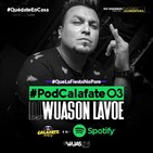Podcalafate by @DanielWuason version PREVIA CARRETE 90´2000´