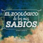 El Zoológico de los más sabios (Jajamím) - Kenner Ospino M.