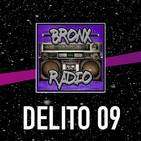 Bronx Radio - Delito 09