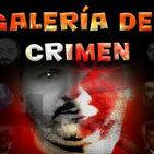 Programa 098: GALERÍA DEL CRIMEN
