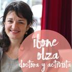 #13: Entrevista a Ibone Olza, doctora, activista y madre