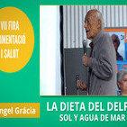 La Dieta del Delfín: SOL Y AGUA DE MAR - Conferencia de Ángel Gracia
