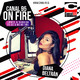 Canal 95 On Fire Lunes 24 Febrero 2020
