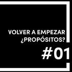 #01 Propósitos ¿Cuándo empezar algo?