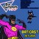 Que Chingados ep. 28 BatiCast Returns