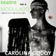 Teatro Modulado - Carolina Godoy - Restos Diurnos