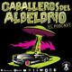 Caballeros Del Albeldrio - Trailer - Temporada 2