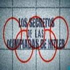Los Secretos de las Olimpiadas de Hitler (Resubida)