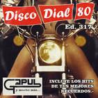 Disco Dial 80 Edición 317 (Primera Parte)