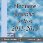 Ruido Blanco: Cap.74 Bloqueos (CR)