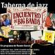 Taberna de JAZZ - 3x35 - Especial encuentro de Big Bands en Almería