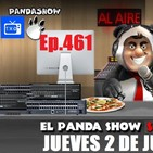 EL PANDA SHOW Ep. 461 JUEVES 2 DE JULIO 2020
