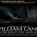 Programa 101: 'William Lang, el cirujano del más allá' y 'Alquimia, conociendo el Mutus Liber'