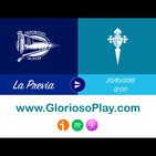 La Previa de Glorioso Play: Alavés-Celta