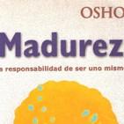 AUDIOLIBRO DE OSHO * MADUREZ* la responsabilidad de ser uno mismo