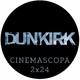 Cinemascopa 2x24 - Dunkerque