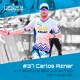 #37 Carlos Aznar - Un triatleta de élite que se forjó como popular