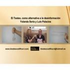 El Testeo, como alternativa a la desinformación - Yolanda Soria y Luis Palacios