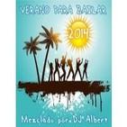 VERANO PARA BAILAR 2014 Mezclado por DJ Albert.mp3
