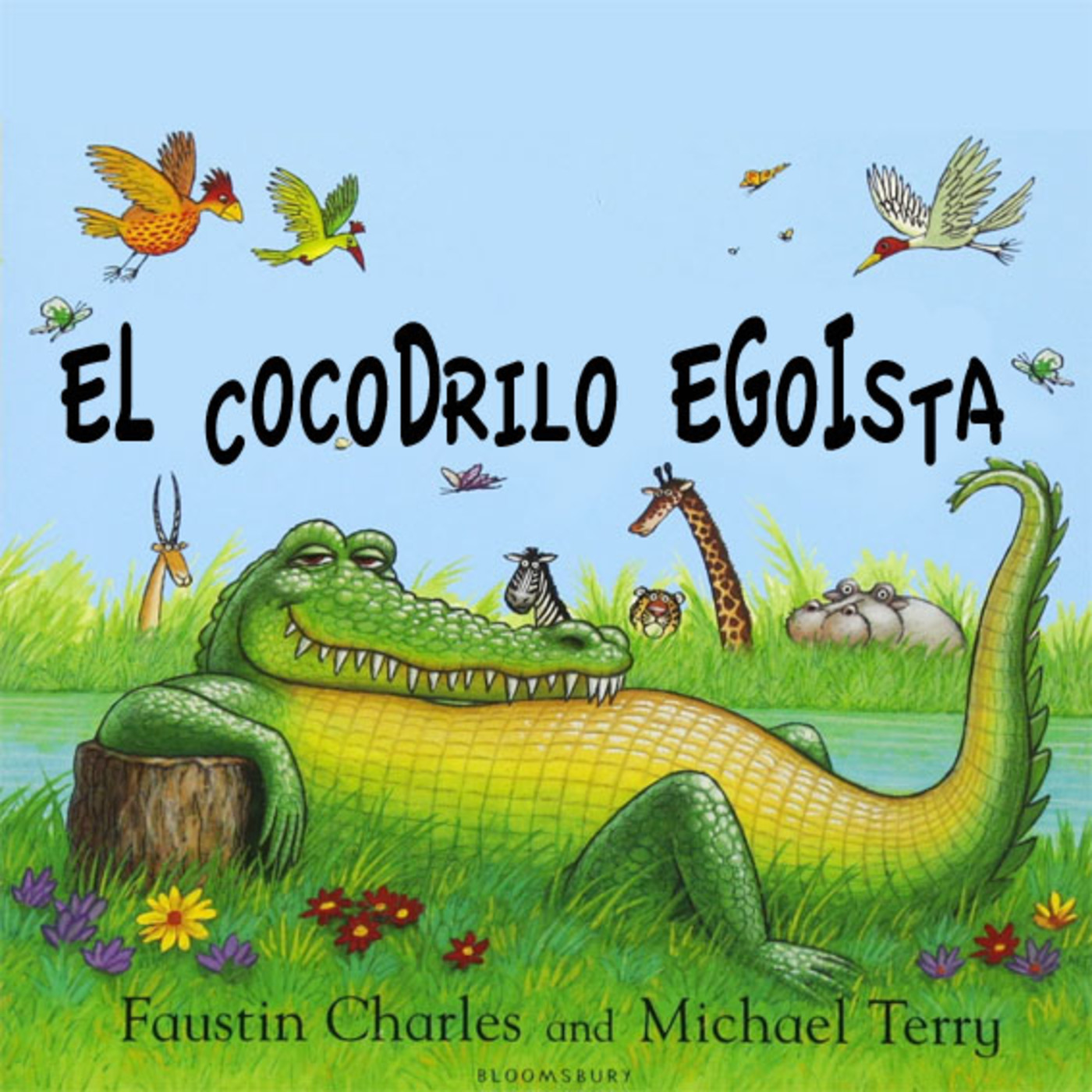 El cocodrilo egoísta. Faustin Charles