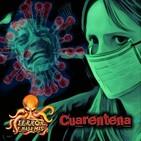 Terror y Nada Más | Cuarentena - Programa 1x01