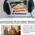 La poesía de Antonio Gala, tiene embajador: Manuel López Azorín; la poesía tiene un nuevo aventurero: Sesi García