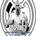 Podcast EQG 2X62 Sevilla 2-3 Real Madrid / Previa Champions
