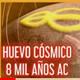 huevo cosmico alien de 8 mil aÑos