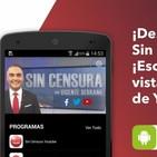 Podcast Sin Censura con @VicenteSerrano 041117
