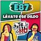 Te Guste o No: E87 [Lávate ese dildo]