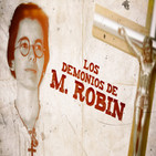 Cuarto milenio: Los demonios de M. Robin