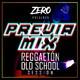 Previa Mix 01 Reggaetón Old School