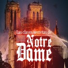 Cuarto milenio (21/04/2019) 14x33: Las claves secretas de Notre Dame